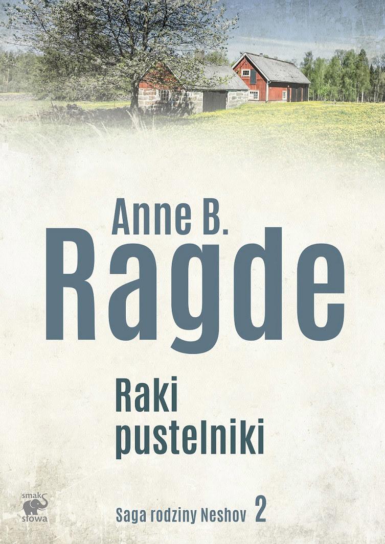 """""""Saga rodziny Neshov"""", tom 2 - """"Raki pustelniki"""" /Styl.pl/materiały prasowe"""