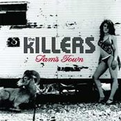 The Killers: -Sam's Town