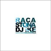Raca/Stona/DJ Ike: -Samotność, wolność, pasja