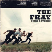 The Fray: -Scars & Stories