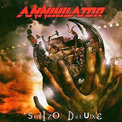 Annihilator: -Schizo Deluxe