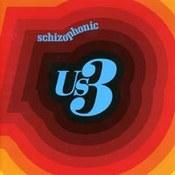 US3: -Schizophonic