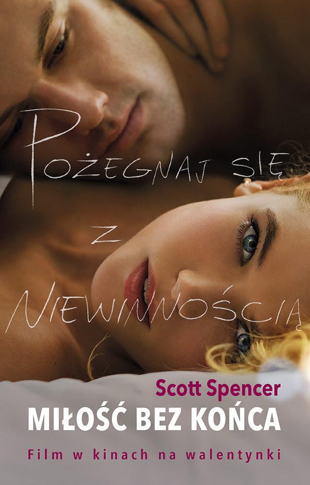 "Scott Spencer, ""Miłość bez końca"" /materiały prasowe"