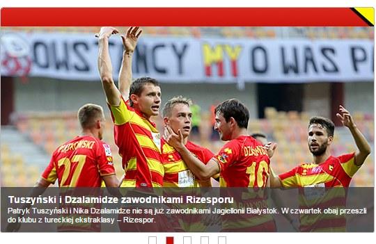 Screen ze strony http://www.jagiellonia.pl/index.php /Jagiellonia Białystok