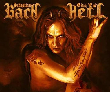 "Sebastian Bach ""Give 'Em Hell"": Kupcie sobie pudla (recenzja)"