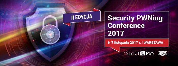 SECURITY PWNing CONFERENCE 2017 /materiały prasowe