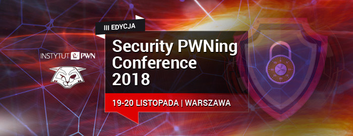 Security PWNing Conference 2018 /materiały prasowe