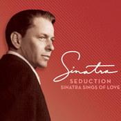 Frank Sinatra: -Seduction: Sinatra Sings Of Love