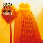 Duncan Lloyd: -Seeing Double