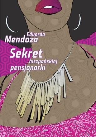 """""""Sekret hiszpańskiej pensjonarki"""" /Wydawnictwo Znak"""