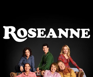 "Serial ""Roseanne"" wraca po ponad 20 latach"