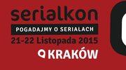 Serialkon 2015, czyli krakowskie święto seriali