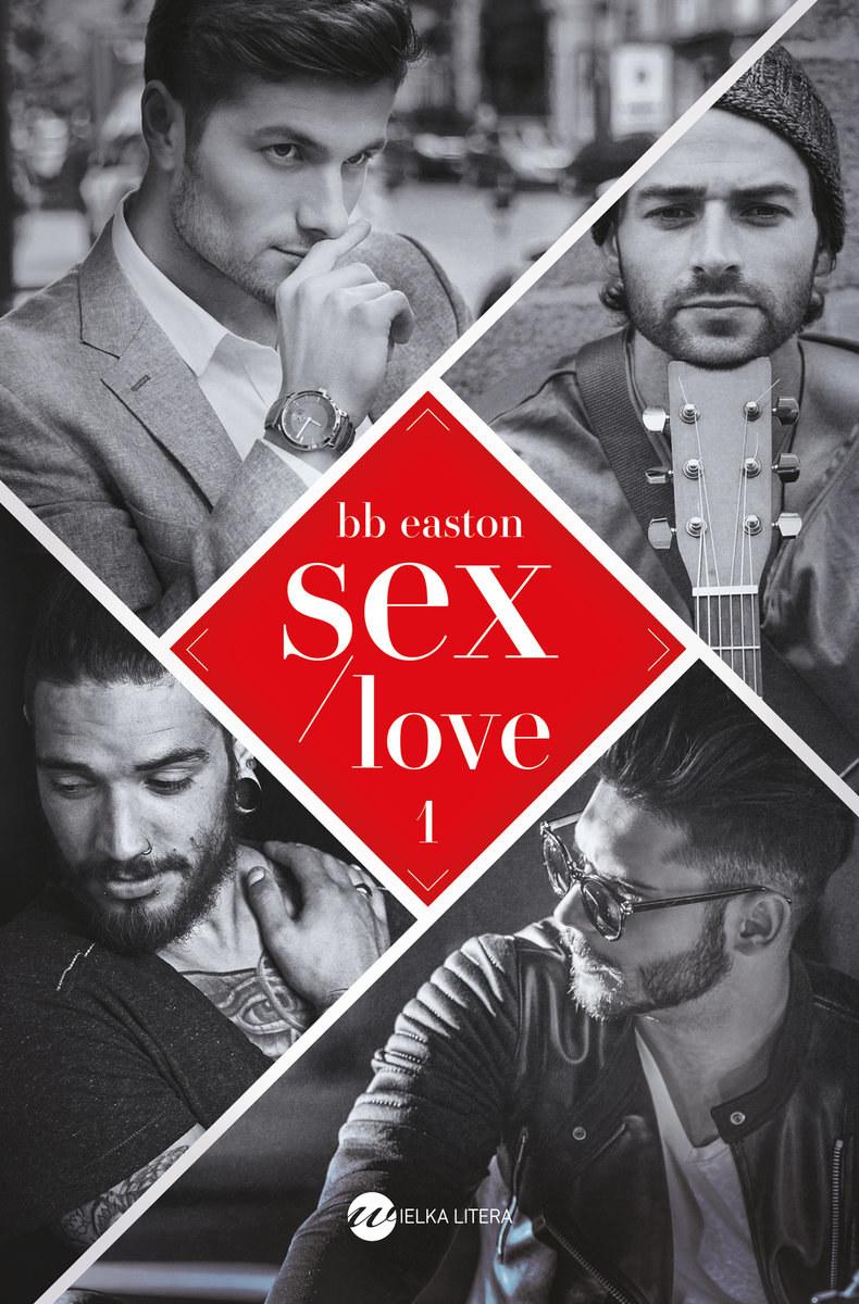   Sex / love, B.B. Easton /materiały prasowe