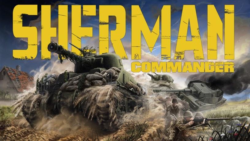 Sherman Commander /materiały prasowe