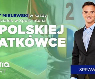 Siatkówka. Jerzy Mielewski: Takie mecze ogląda się kapitalnie