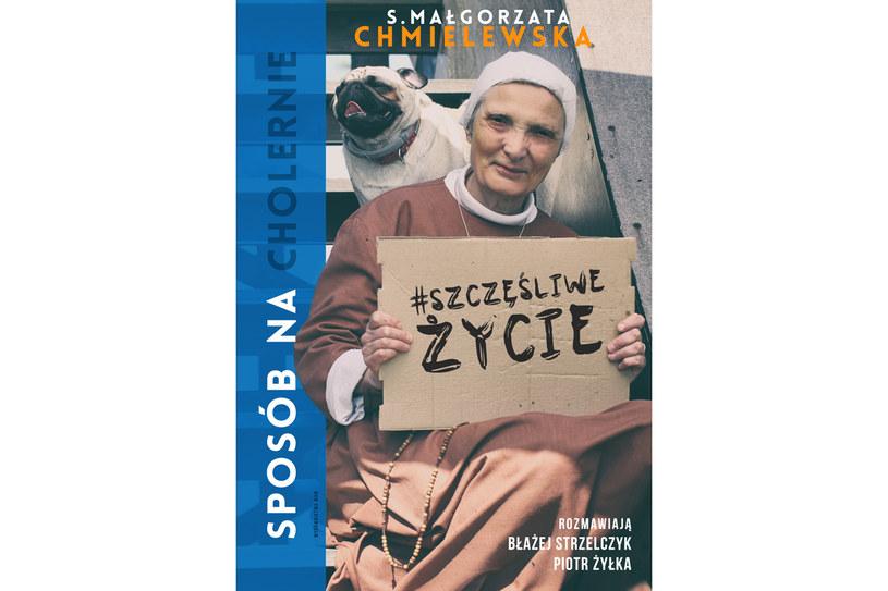 """Siostra Małgorzata Chmielewska. """"Sposób na (cholernie) szczęśliwe życie"""". /materiały prasowe"""