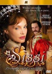 Sissi - Zbuntowana cesarzowa