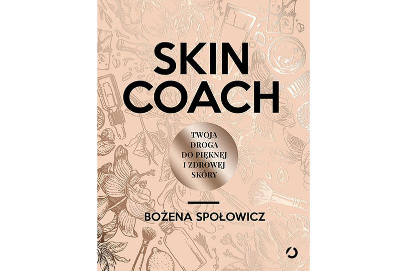 """""""Skin Coach. Twoja droga do pięknej i zdrowej skóry"""" /Wydawnictwo Otwarte"""