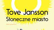 Słoneczne miasto, Tove Jansson