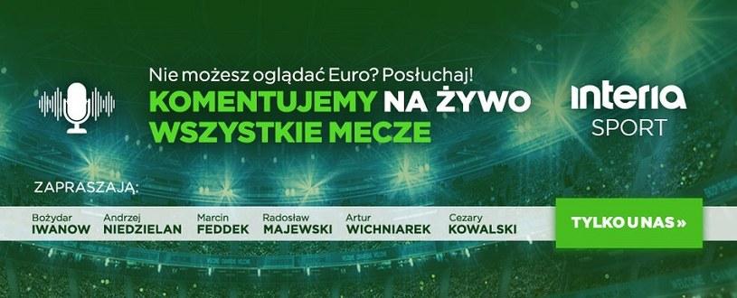 Słuchaj naszych relacji z wszystkich meczów Euro na żywo /interia /materiały promocyjne