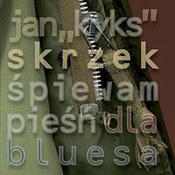 Śpiewam pieśń dla bluesa