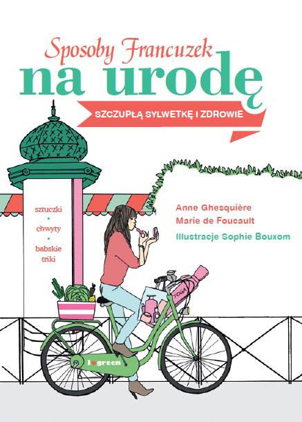 Sposoby Francuzek na urodę, szczupłą sylwetkę i zdrowie /Styl.pl/materiały prasowe