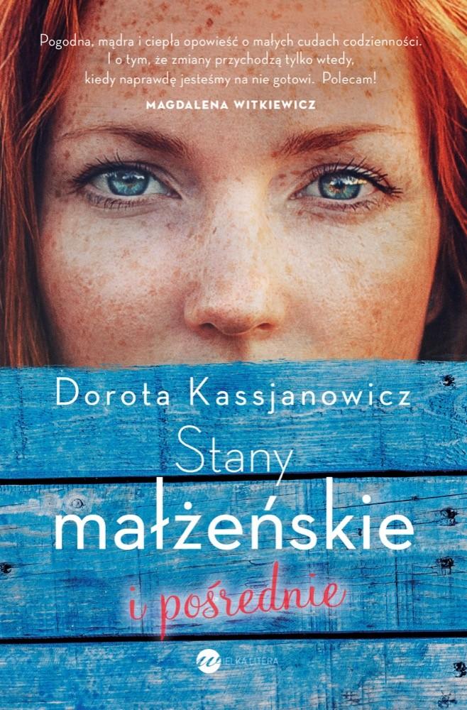 Stany małżeńskie i pośrednie - Dorota Kassjanowicz /materiały promocyjne