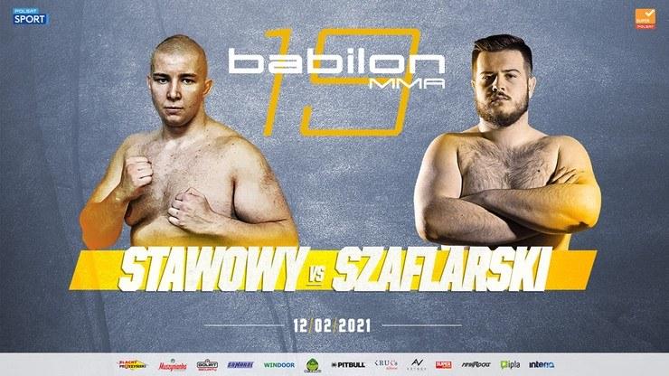 Stawowy - Szaflarski walką wieczoru Babilon MMA 19 /Babilon MMA /