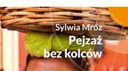 Sylwia Mróz, Meksyk odkryty na nowo