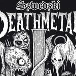 """""""Szwedzki death metal"""" wcześniej"""
