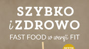 Szybko i zdrowo. Fast food w wersji fit, Michał Wrzosek