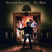 Scissor Sisters: -Ta-Dah!