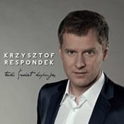 Krzysztof Respondek: -Taki świat kupuję
