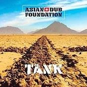 Asian Dub Foundation: -Tank