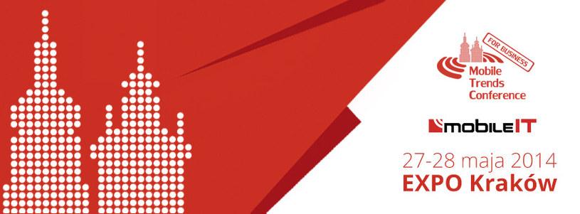 Targi Rozwiązań i Technologii Mobilnych Mobile-IT odbędą się w dniach 27-28 maja 2014 w Krakowie. /materiały prasowe