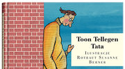 Tata, Toon Tellegen