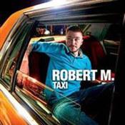 Robert M: -Taxi