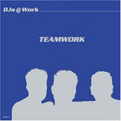 DJs@Work: -Teamwork