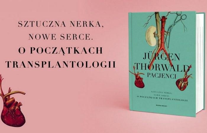 """Tekst stanowi fragment książki Jürgena Thorwalda pt. """"Pacjenci"""" (Marginesy 2021). /materiał partnera"""