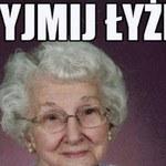 Teksty, które każdy słyszy czasem od swojej babci!