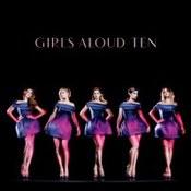 Girls Aloud: -Ten