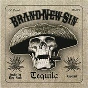 Brand New Sin: -Tequila