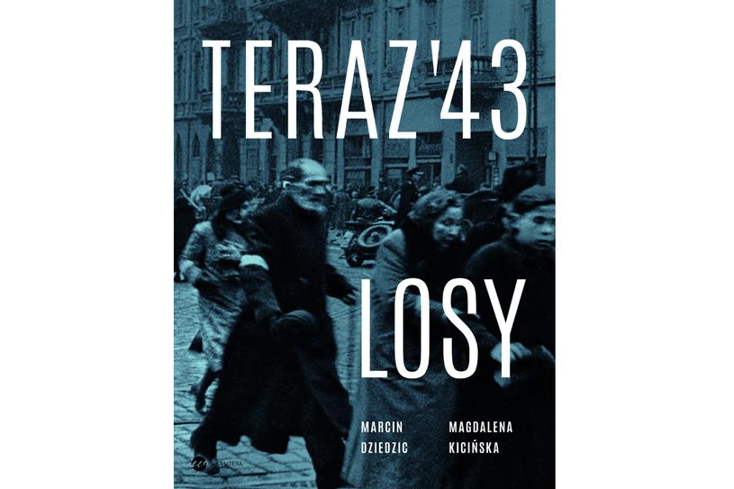 """""""Teraz '43. Losy"""" - okładka książki /materiały prasowe"""