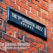 różni wykonawcy: -The 1st Smooth Jazz Avenue (Greatest Moments in the Smooth Jazz History Vol. 1)