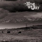 The 30th Of July: -The 30th Of July