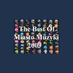 The Best Of Miasto Muzyki 2009: Wielki finał