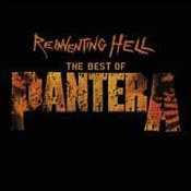 The Best Of Pantera: Far Beyond The Great Southern Cowboys' Vulgar Hits!