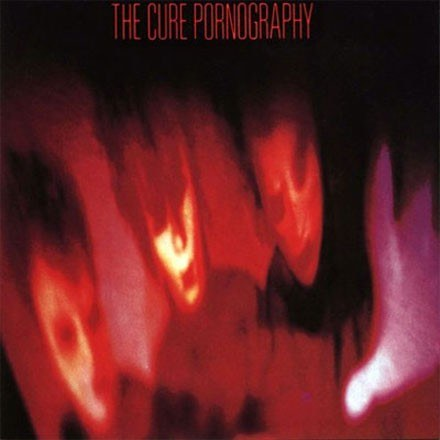 The Cure - Pornography /