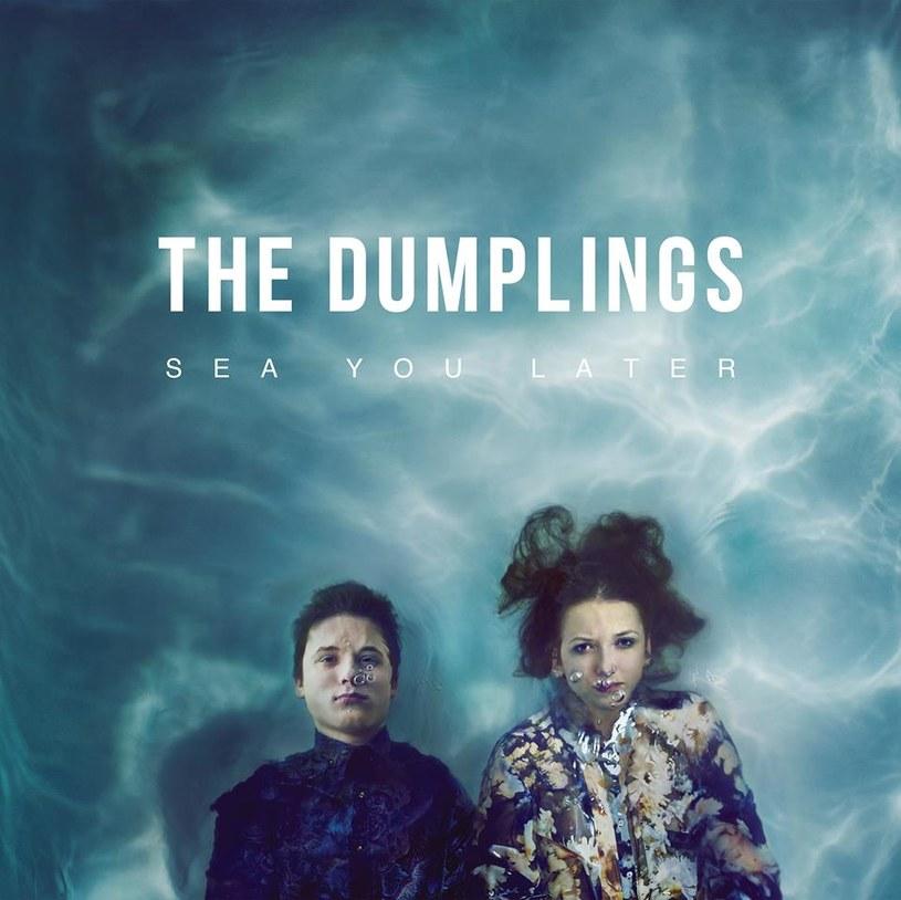 "The Dumplings / okładka płyty ""Sea You Later"" /&nbsp /"