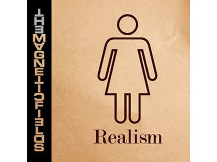 "The Magnetic Fields ""Realism"" /"